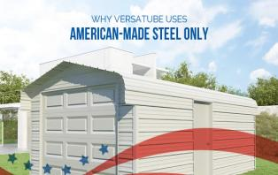 Why VersaTube Uses American-Made Steel Only